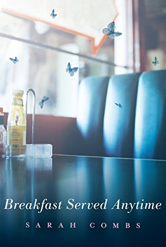 Breakfast Served Anytime By Combs Sarah