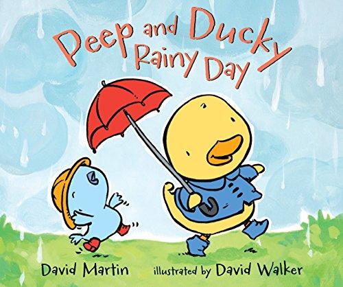 Peep and Ducky Rainy Day By Martin David