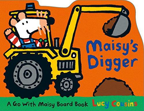 Maisy's Digger von Lucy Cousins