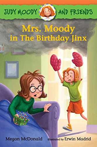 Mrs. Moody in The Birthday Jinx By Megan McDonald