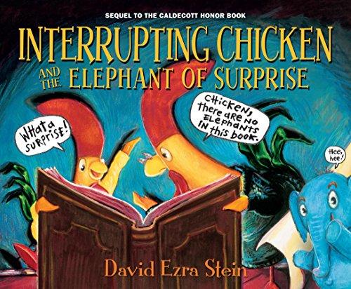Interrupting Chicken and the Elephant of Surprise von David Ezra Stein