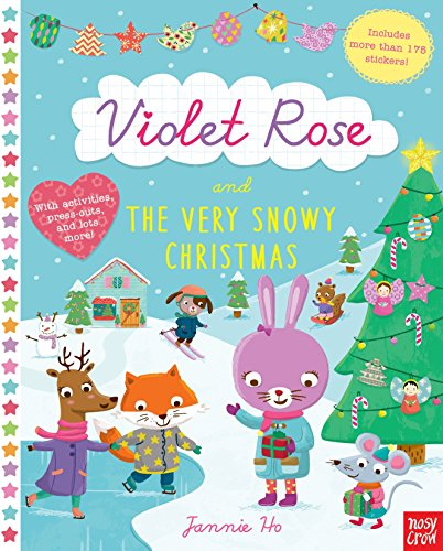 Violet Rose and the Very Snowy Christmas By Nosy Crow