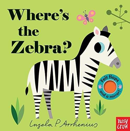Where's the Zebra? By Nosy Crow