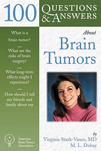 100 Questions & Answers about Brain Tumors By Virginia Stark-Vance