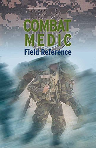 Combat Medic Field Reference By United States Army