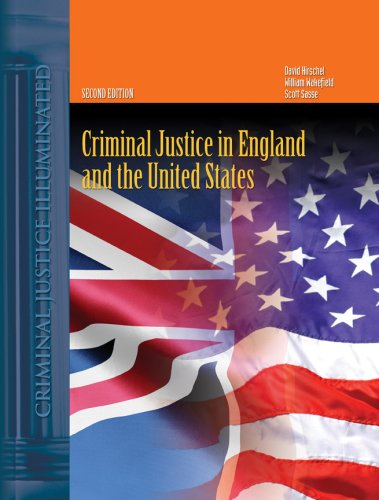 Criminal Justice in England and the United States By David Hirschel