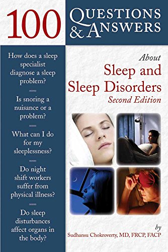100 Questions  &  Answers About Sleep And Sleep Disorders By Sudhansu Chokroverty