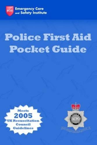 Police First Aid Pocket Guide by ACPO