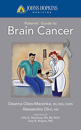 Johns Hopkins Patients' Guide To Brain Cancer By Deanna Glass Macenka