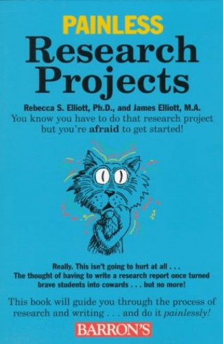 Painless Research Projects By Rebecca Elliott