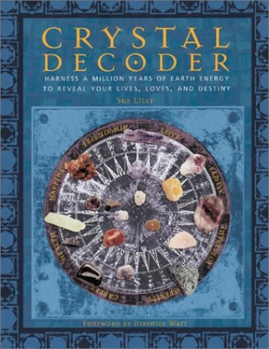Crystal Decoder By Susan Lily