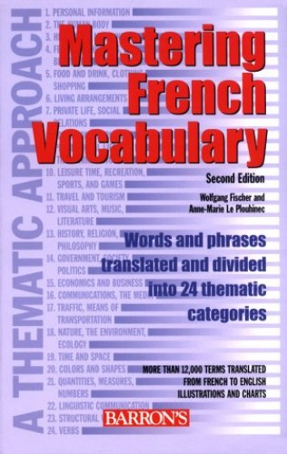 Mastering French Vocabulary By Wolfgang Georg Fischer
