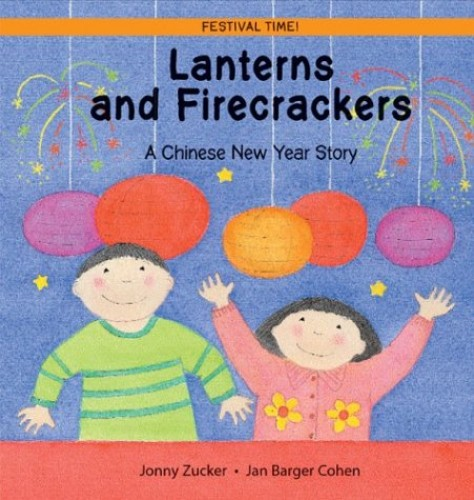 Lanterns and Firecrackers By Jonny Zucker