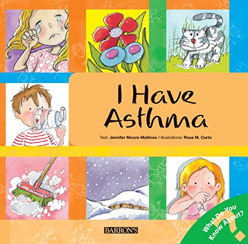 I Have Asthma By Jennifer Moore-Mallinos