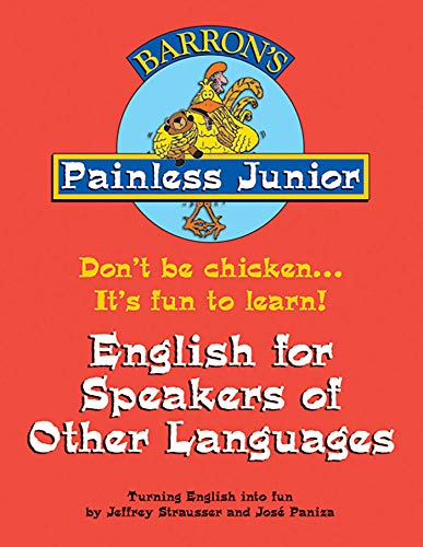 Painless Junior: English for Speakers of Other Languages By Jeffrey Strausser