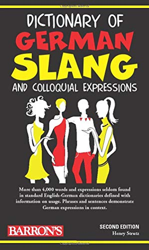 Dictionary of German Slang By Henry Strutz