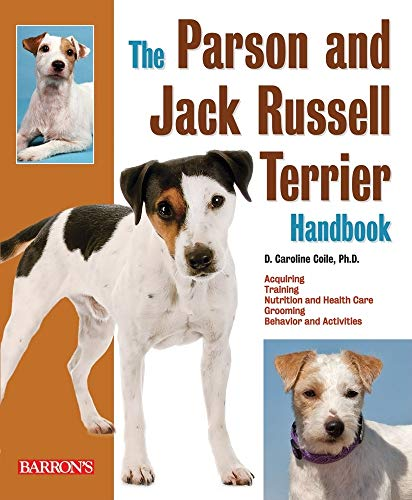 Parson and Jack Russell Terrier Handbook By D. Caroline Coile