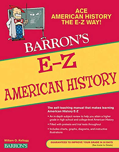 E-Z American History By William O. Kellogg