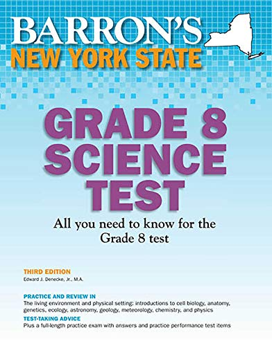 New York State Grade 8 Science Test By Edward J. Denecke, Jr.