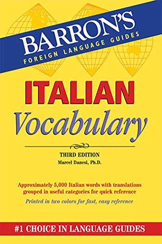 Italian Vocabulary By Marcel Danesi, Ph.D.