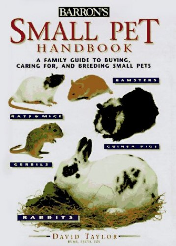 Small Pet Handbook (Barron's Education Series)