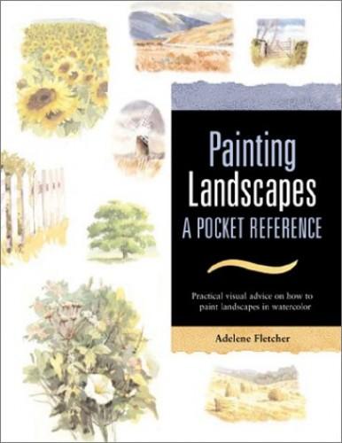 Painting Landscapes By Adelene Fletcher