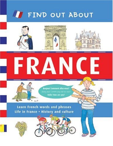 Find Out about France By Duncan Crosbie