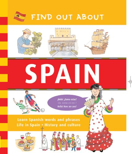 Find Out about Spain By Duncan Crosbie