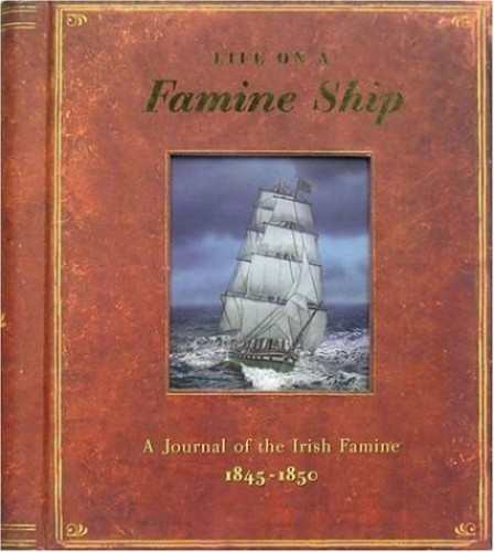 Life on a Famine Ship By Duncan Crosbie