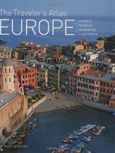 The Traveler's Atlas: Europe By Mike Gerrard