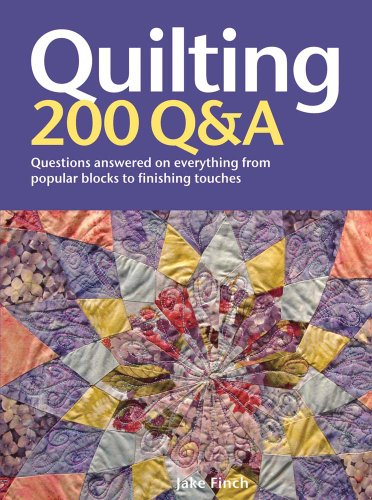 "Quilting: 200 Q&A By Jacqueline ""jake"" Finch"