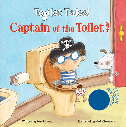 Captain of the Toilet By Rose Inserra