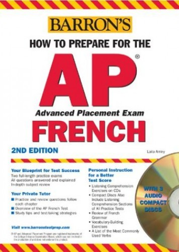 How to Prepare for the AP French with Audio CDs By Laila Amiry