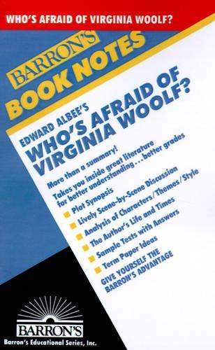 Who's Afraid of Virginia Woolf by Albee