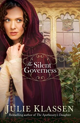 Silent Governess By Julie Klassen