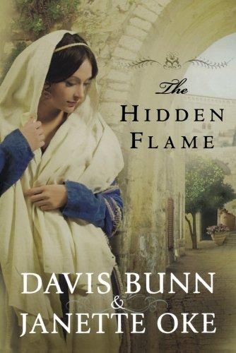 The Hidden Flame (Acts of Faith, Book 2) by Davis Bunn
