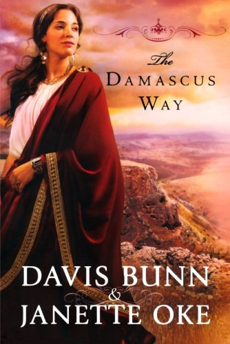 The Damascus Way (Acts of Faith Series, Book 3) By Janette Oke