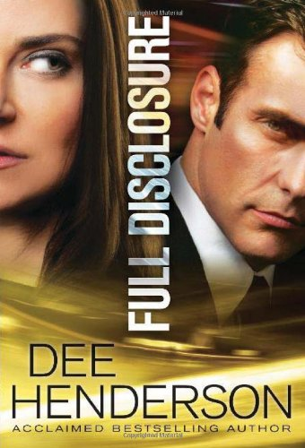 Full Disclosure By Dee Henderson