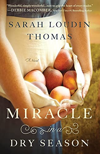 Miracle in a Dry Season by Sarah Thomas