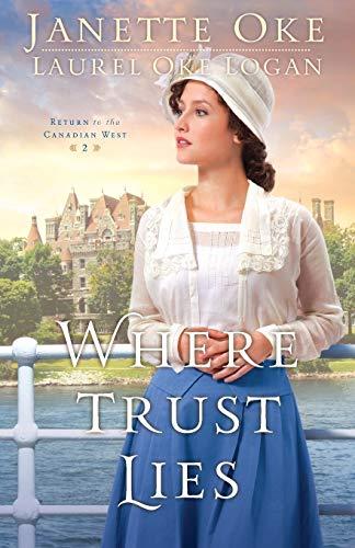 Where Trust Lies By Janette Oke