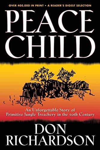 Peace Child von Don Richardson