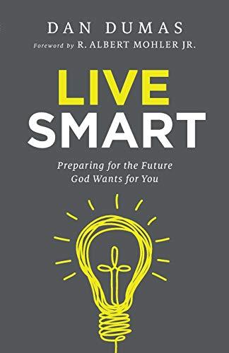 Live Smart By Dan Dumas