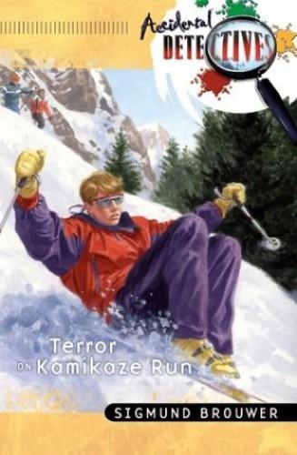 Terror on Kamikaze Run By Sigmund Brouwer