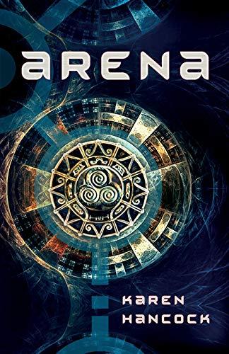 Arena By Karen Hancock