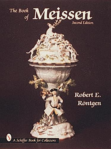 Book of Meissen By Robert E. Rontgen