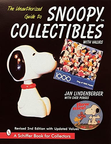 Unauthorized Guide to Snoy Collectibles By Jan Lindenberger