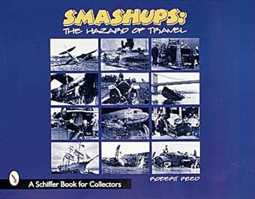 Smashups: The Hazards of Travel By Robert C. Reed