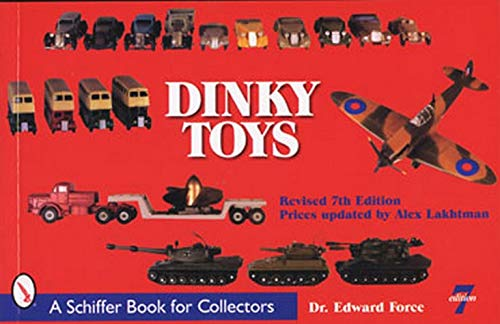 Dinky Toys (Schiffer Book for Collectors) By Edward Force