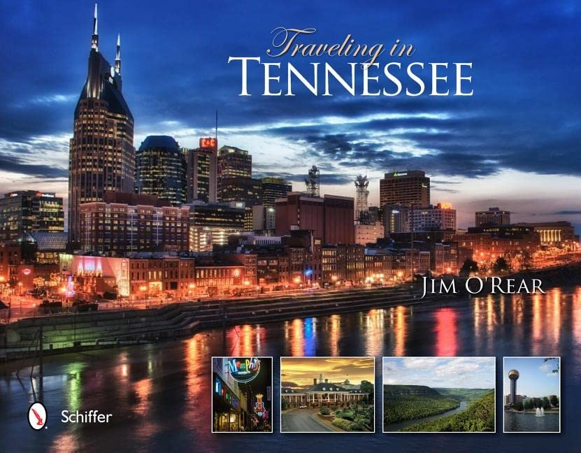 Traveling in Tennessee By Jim O'Rear