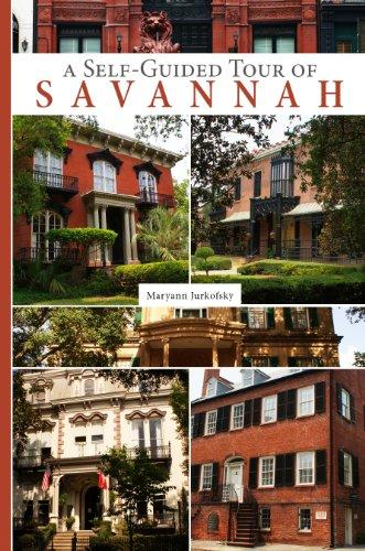 Self-Guided Tour of Savannah By Maryann Jurkofsky